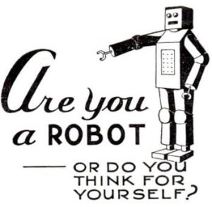 3751136589_Are_You_A_Robot_Or_Do_You_Think_For_Yourself_answer_3_xlarge
